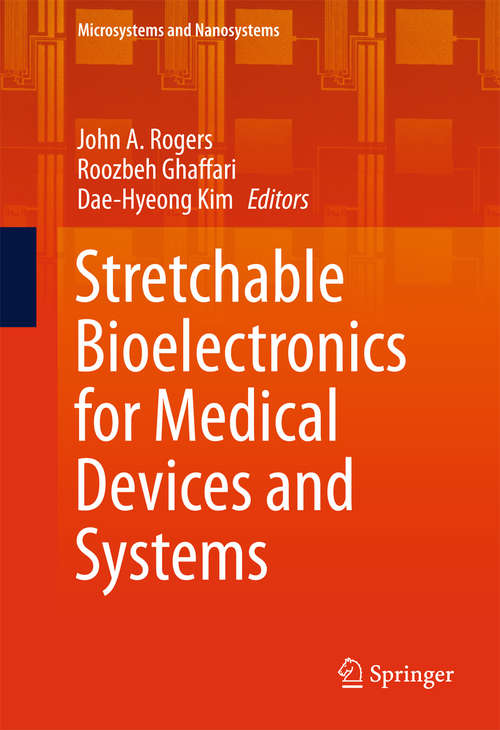 Stretchable Bioelectronics for Medical Devices and Systems
