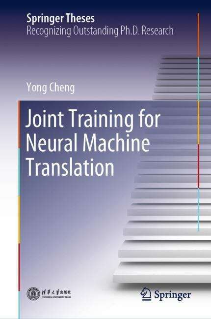 Joint Training for Neural Machine Translation (Springer Theses)