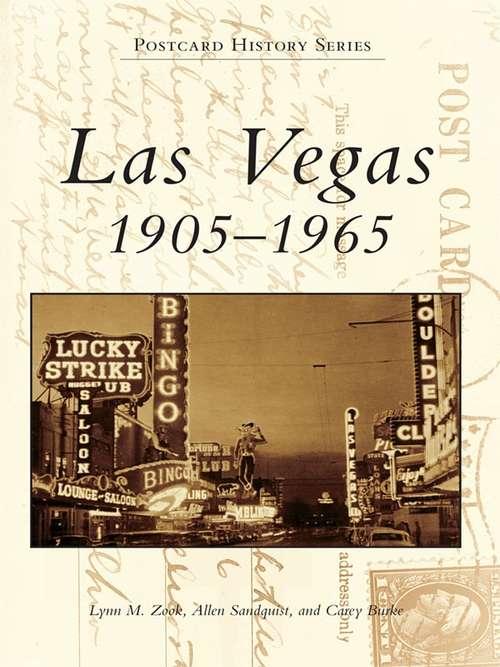 Las Vegas: 1905-1965