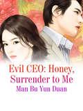 Evil CEO: Volume 4 (Volume 4 #4)