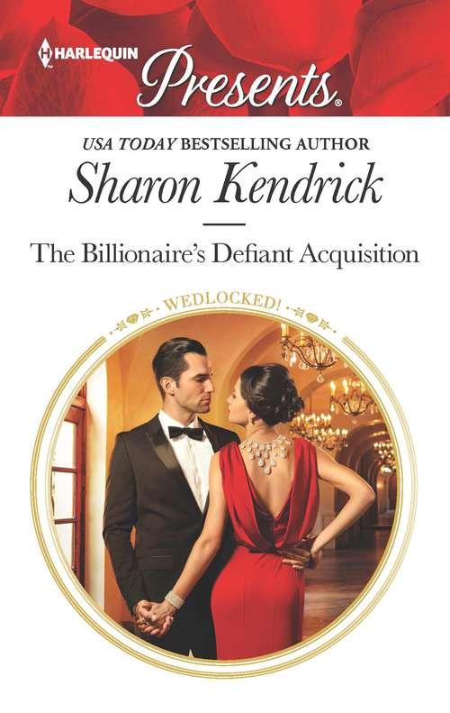 The Billionaire's Defiant Acquisition