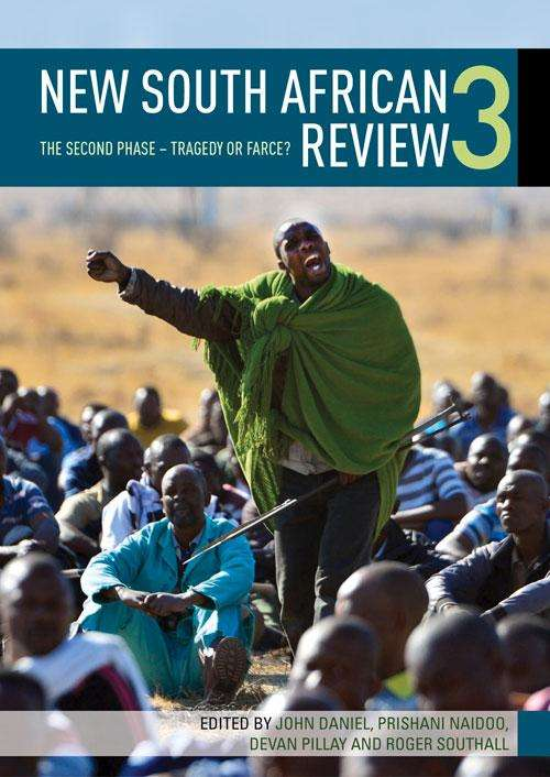 New South African Review 3: The second phase _ Tragedy or farce? (New South African Review Ser. #3)