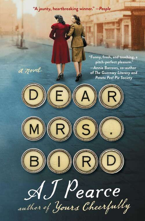 Dear Mrs. Bird: A Novel (The Emmeline Lake Chronicles #1)