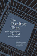 The Punitive Turn