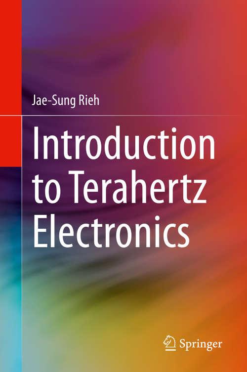 Introduction to Terahertz Electronics