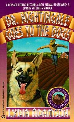 Dr. Nightingale Goes to the Dogs (A Dr. Nightingale Mystery #3)