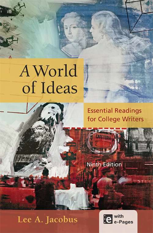 World of Ideas: Essential Readings for College Writers (9th Edition)