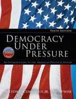 Democracy Under Pressure: An Introduction to the American Political System, 2006 Election Update