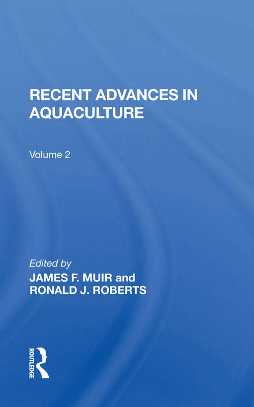 Recent Advances In Aquaculture: Volume 2