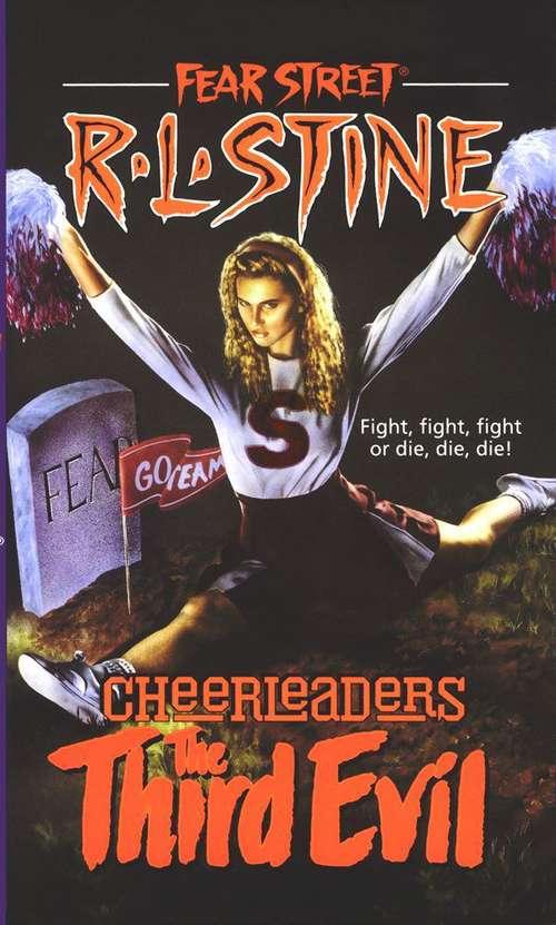 The Third Evil (Fear Street Cheerleaders #3)