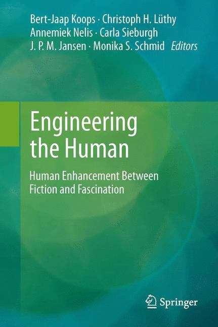Engineering the Human