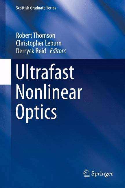 Ultrafast Nonlinear Optics