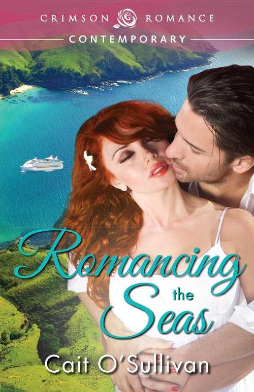 Romancing the Seas