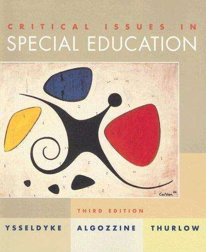 Critical Issues in Special Education, Third Edition