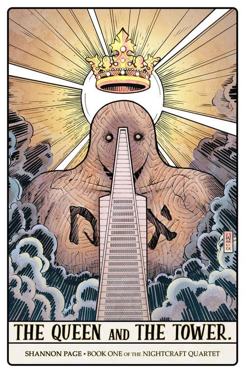 The Queen and The Tower: Book 1 Of The Nightcraft Quartet (Nightcraft Quartet)