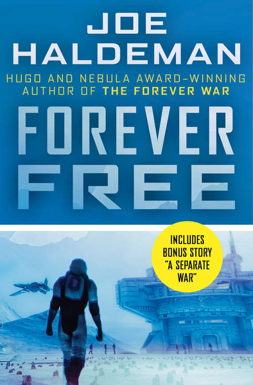 Forever Free (The Forever War Series #2)
