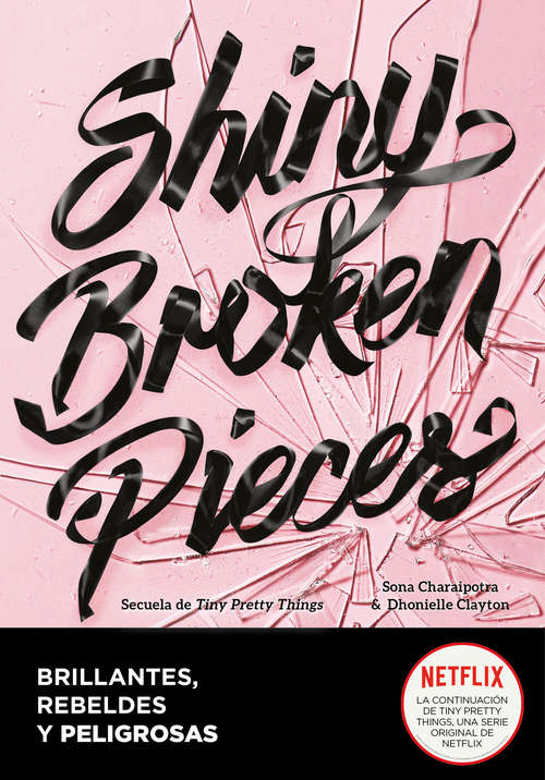 Shiny Broken Pieces (Brillantes, rebeldes y peligrosas)
