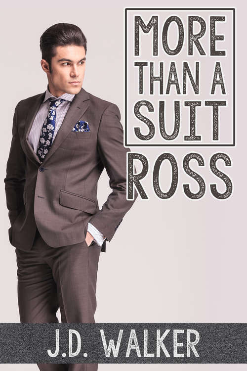 More Than a Suit: Ross (More Than A Suit Ser. #3)