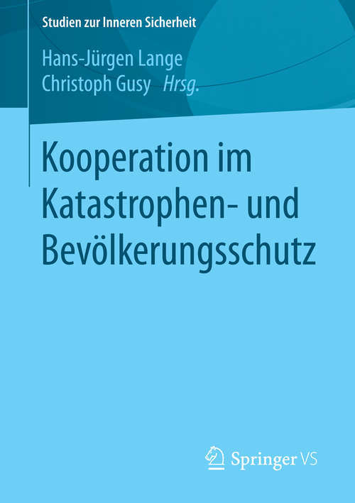 Kooperation im Katastrophen- und Bevölkerungsschutz