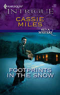Footprints in the Snow (He's a Mystery #1)