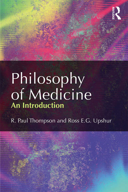 Philosophy of Medicine: An Introduction