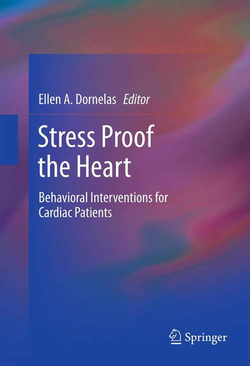 Stress Proof the Heart: Behavioral Interventions for Cardiac Patients