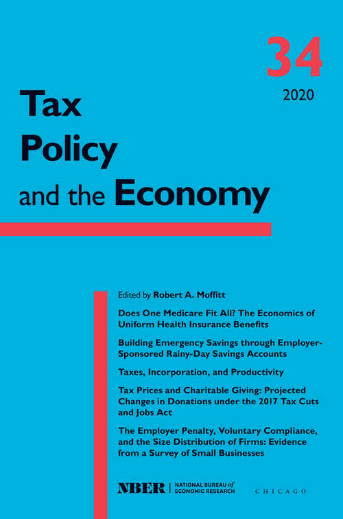 Tax Policy and the Economy, Volume 34 (National Bureau of Economic Research Tax Policy and the Economy #34)
