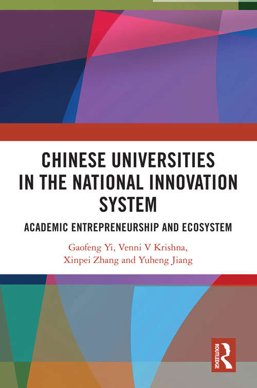 Chinese Universities in the National Innovation System: Academic Entrepreneurship and Ecosystem