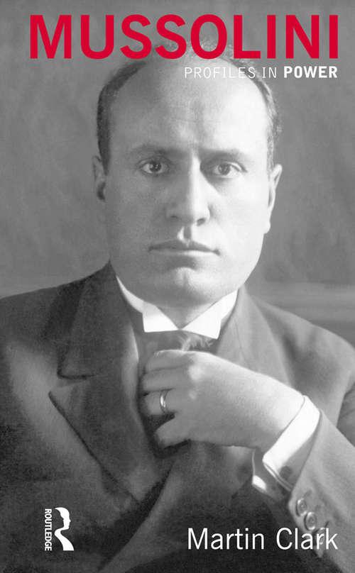 Mussolini (Profiles In Power)