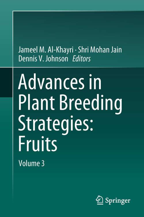 Advances in Plant Breeding Strategies: Volume 3