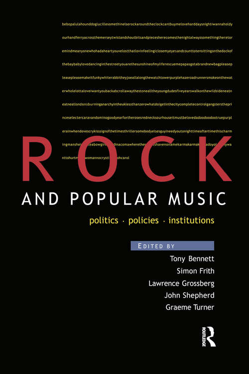 Rock and Popular Music: Politics, Policies, Institutions