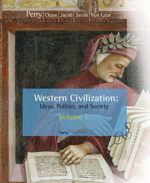 Western Civilization: Ideas, Politics, and Society, Volume 1, To 1789 (9th edition)