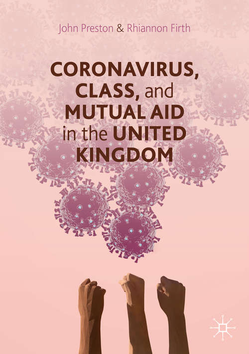 Coronavirus, Class and Mutual Aid in the United Kingdom