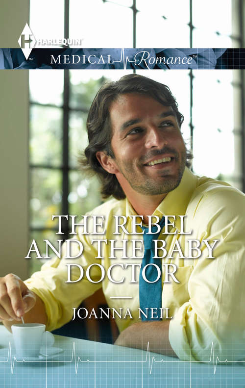 The Rebel and the Baby Doctor