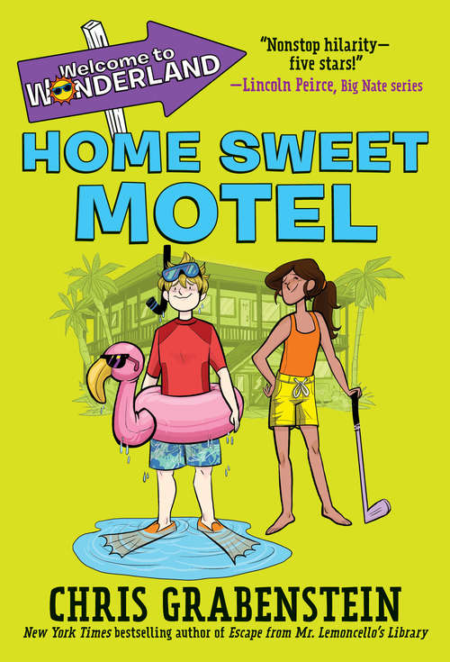 Welcome to Wonderland #1: Home Sweet Motel (Welcome to Wonderland #1)