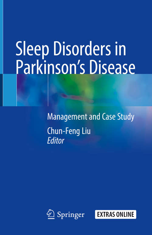 Sleep Disorders in Parkinson's Disease: Management and Case Study
