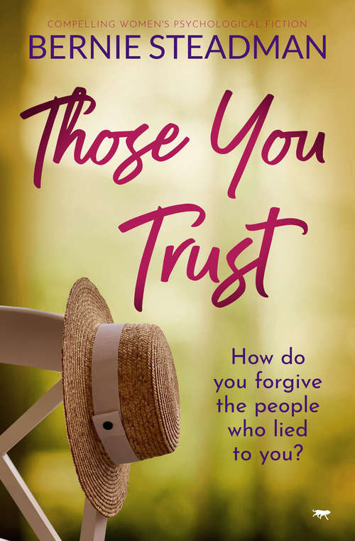 Those You Trust: Compelling Women's Psychological Fiction