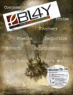 Bible Lessons for Youth Winter 2013-2014 Leader