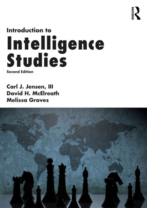 Introduction to Intelligence Studies (Second Edition)