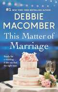 This Matter of Marriage (Mills And Boon M&b Ser.)