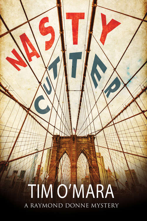 Nasty Cutter (The Raymond Donne Mysteries #4)