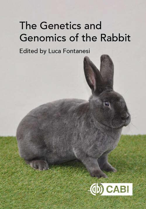 The Genetics and Genomics of the Rabbit