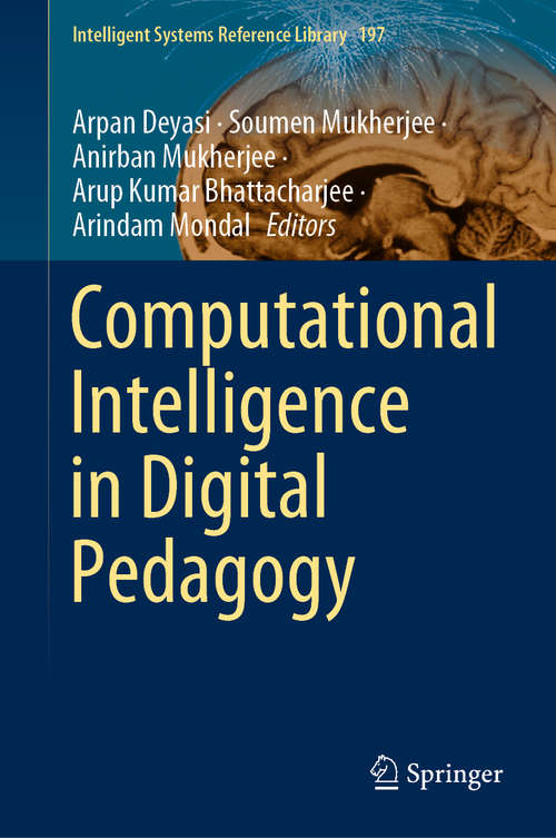 Computational Intelligence in Digital Pedagogy (Intelligent Systems Reference Library #197)
