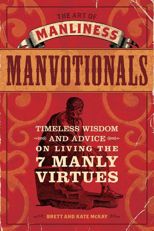 The Art of Manliness - Manvotionals