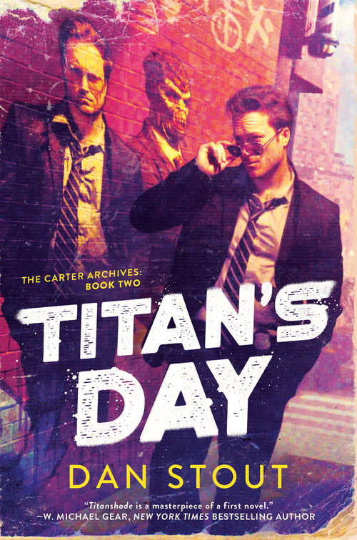 Titan's Day (The Carter Archives #2)