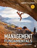 Management Fundamentals: Concepts, Applications, and Skill Development