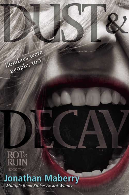 Dust & Decay (Benny Imura #2)
