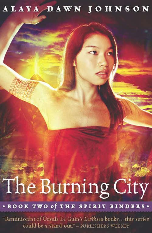 The Burning City (The Spirit Binders #2)