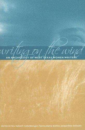 Writing on the Wind: An Anthology of West Texas Women Writers