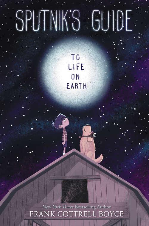 Sputnik's Guide to Life on Earth